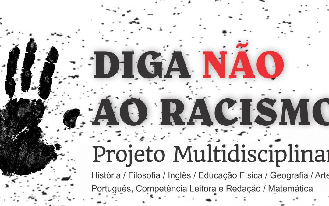 Diga não ao racismo, projeto multidisciplinar do Ícone Colégio e Curso
