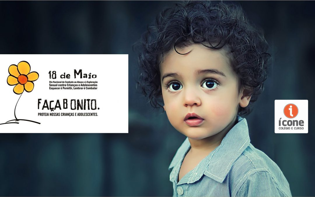 imagem de uma criança e a logo do dia 18 de maio – Dia de Combate à Exploração e Abuso Sexual